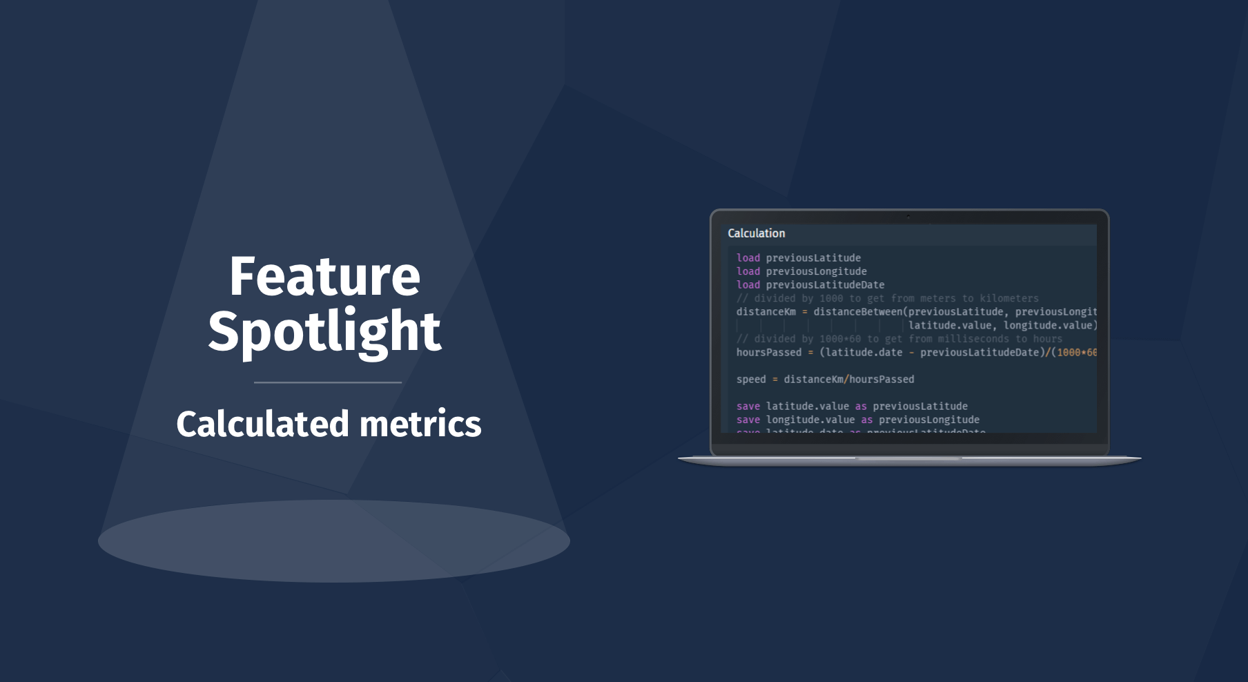 Feature spotlight calculated metric